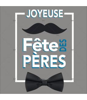 sticker-texte-joyeuse-fete-des-peres-moustache-noeud-papillon-vitrophanie-electrostatique-sans-colle-DECO-VITRES-FP9