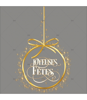 sticker-boule-joyeuses-fêtes-geante-doree-vitrine-noel-electrostatique-vitrophanie-sans-colle-DECO-VITRES-FB37